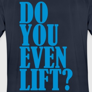 Do You Even Lift Tröjor - Andningsaktiv T-shirt herr