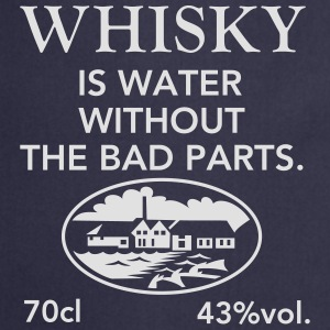 Whisky is water, Label T-Shirts - Cooking Apron