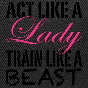 Act Like A Lady Tee shirts - Casquette snapback