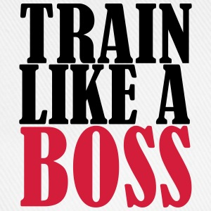 Train Like A Boss T-Shirts - Baseball Cap