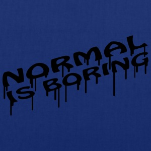 Normal Is Boring Graffiti T-Shirts - Stoffbeutel
