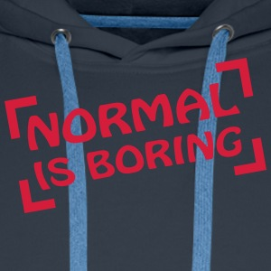 Normal Is Boring Frame T-Shirts - Männer Premium Hoodie