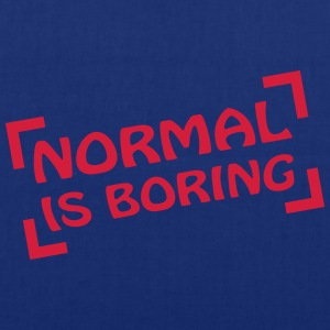 Normal Is Boring Frame T-Shirts - Stoffbeutel
