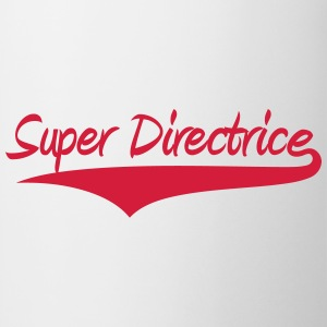 Super Directrice Tee shirts - Tasse