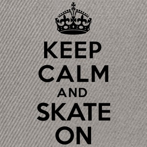 Keep calm skate on Sweat-shirts - Casquette snapback