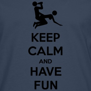 Keep Calm And Have Fun T-shirts - Herre premium T-shirt med lange ærmer