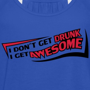 I Get Awesome T-Shirts - Women's Tank Top by Bella