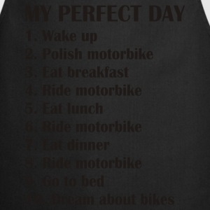 My perfect day T-Shirts - Cooking Apron