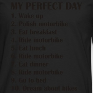 My perfect day T-Shirts - Men's Premium Longsleeve Shirt