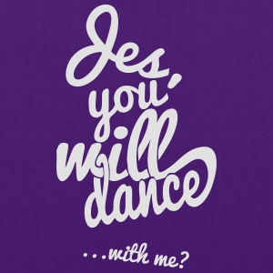 Violet Yes you will dance Tee shirts - Tote Bag