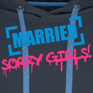 Married Sorry Girls Koszulki - Bluza męska Premium z kapturem