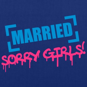Married Sorry Girls T-shirts - Tygväska