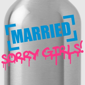 Married Sorry Girls T-shirts - Drikkeflaske