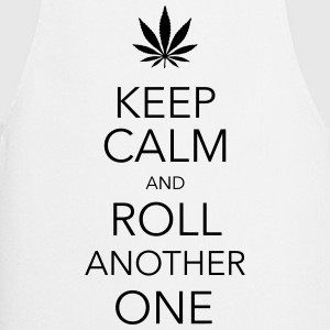 keep calm and roll another one cannabis Tee shirts - Tablier de cuisine