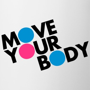 Move Your Body Camisetas - Taza