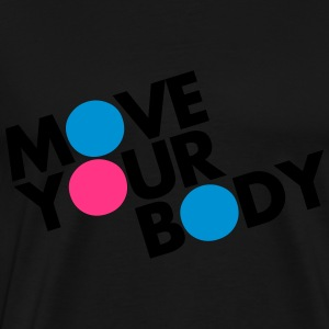 Move Your Body Tröjor - Premium-T-shirt herr