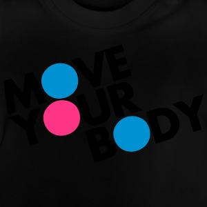 Move Your Body Tee shirts - T-shirt Bébé