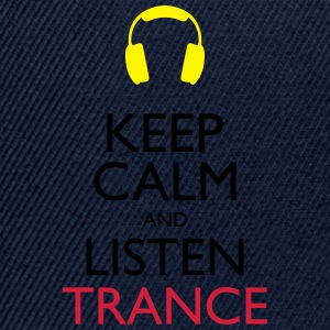 Keep calm and listen trance - Casquette snapback