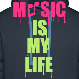 Music Is My Life T-Shirts - Männer Premium Hoodie