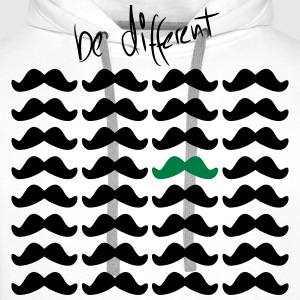 Mustache Moustache be different 2c T-Shirts - Men's Premium Hoodie