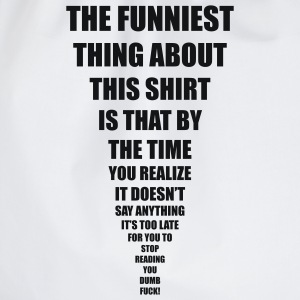 funniest thing T-Shirts - Drawstring Bag