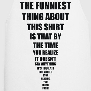 funniest thing T-Shirts - Kochschürze