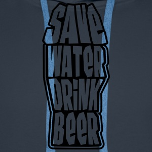 Save Water Drink Beer Tee shirts - Sweat-shirt à capuche Premium pour hommes