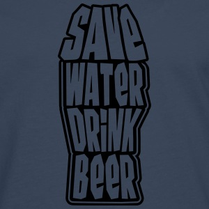 Save Water Drink Beer T-skjorter - Premium langermet T-skjorte for menn