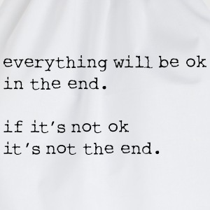 everything will be OK in the end - Drawstring Bag
