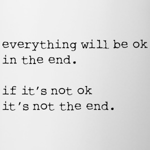 everything will be OK in the end - Mug
