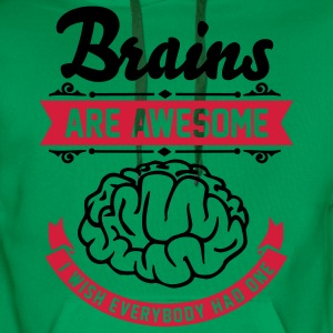 Brains are awesome - I wish everbody had one T-shirts - Herre Premium hættetrøje
