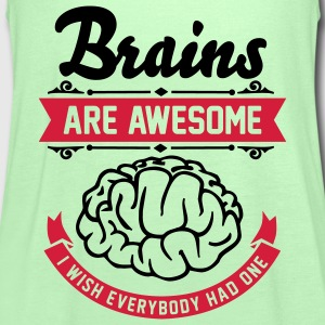 Brains are awesome - I wish everbody had one T-shirts - Dame tanktop fra Bella