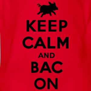 Keep calm and bacon Shirts - Baby bio-rompertje met korte mouwen