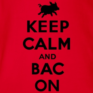 Keep calm and bacon T-Shirts - Baby Bio-Kurzarm-Body