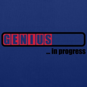 Genius in progress Magliette - Borsa di stoffa