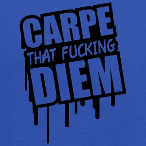 Carpe That Fucking Diem T-shirts - Vrouwen tank top van Bella