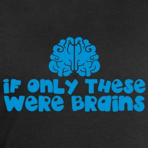 IF ONLY THESE WERE BRAINS for large breasts T-Shirts - Men's Sweatshirt by Stanley & Stella