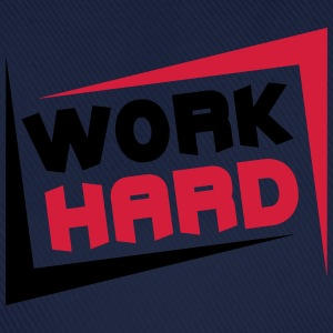 Work Hard T-shirts - Basebollkeps