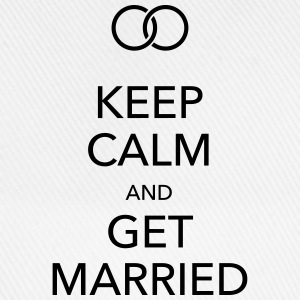 keep calm and get married Flaschen & Tassen - Baseballkappe
