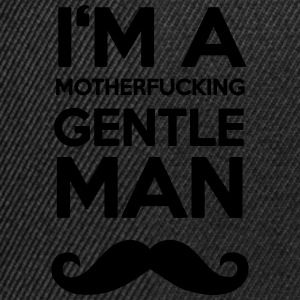 I'M A MOUTHERFUCKING GENTLEMAN MOUSTACHE T-Shirt - Snapback Cap