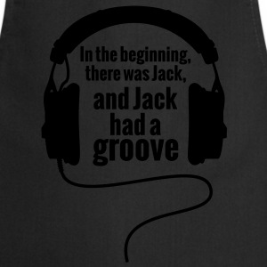 In The Begnning, there was Jack Groove Techno T-Shirts - Kochschürze
