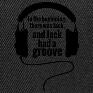 In The Begnning, there was Jack Groove Techno T-Shirts - Snapback Cap