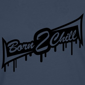 Born 2 Chill Tee shirts - T-shirt manches longues Premium Homme