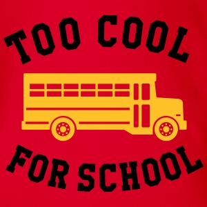 TOO COOL FOR SCHOOL T-Shirts - Baby Bio-Kurzarm-Body