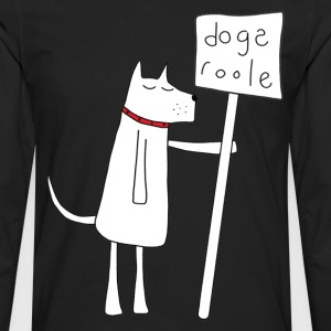 Dogs Rule T-Shirts - Men's Premium Longsleeve Shirt