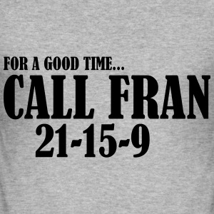 Call Fran Hoodies & Sweatshirts - Men's Slim Fit T-Shirt