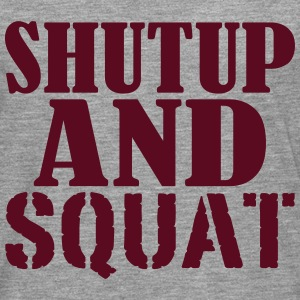 Shut up and SQUAT T-Shirts - Men's Premium Longsleeve Shirt