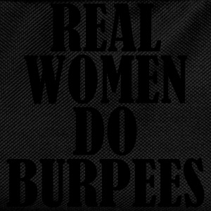 Real Women Do Burpees T-skjorter - Ryggsekk for barn