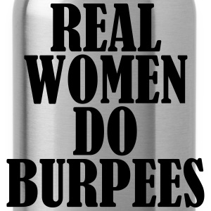 Real Women Do Burpees T-shirts - Drinkfles