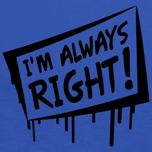 I'm Always Right T-shirts - Dame tanktop fra Bella
